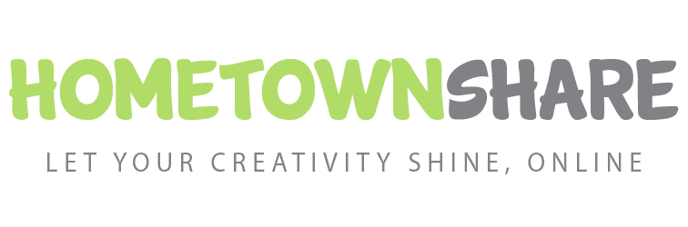 HometownShare; let your creativity shine, online.